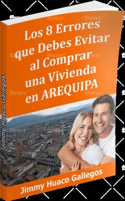 Guia para comprar vivienda en Arequipa